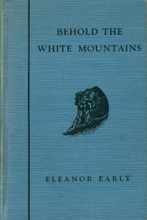 Behold The White Mountains - Elanor Early 1935