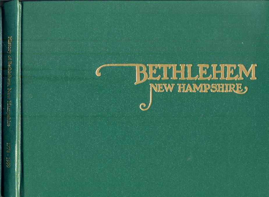 Bicentennial History of Bethlehem New Hampshire 1999 - PDF Files