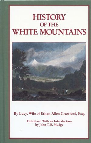 Lucy Crawqford - History of the White Mountains