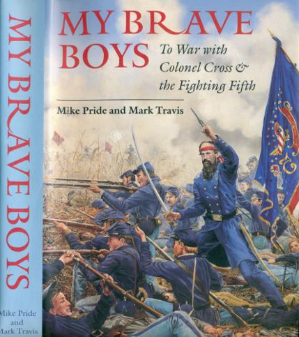 My Brave Boys - Colonel Edward Cross & the NH Fighting 5th