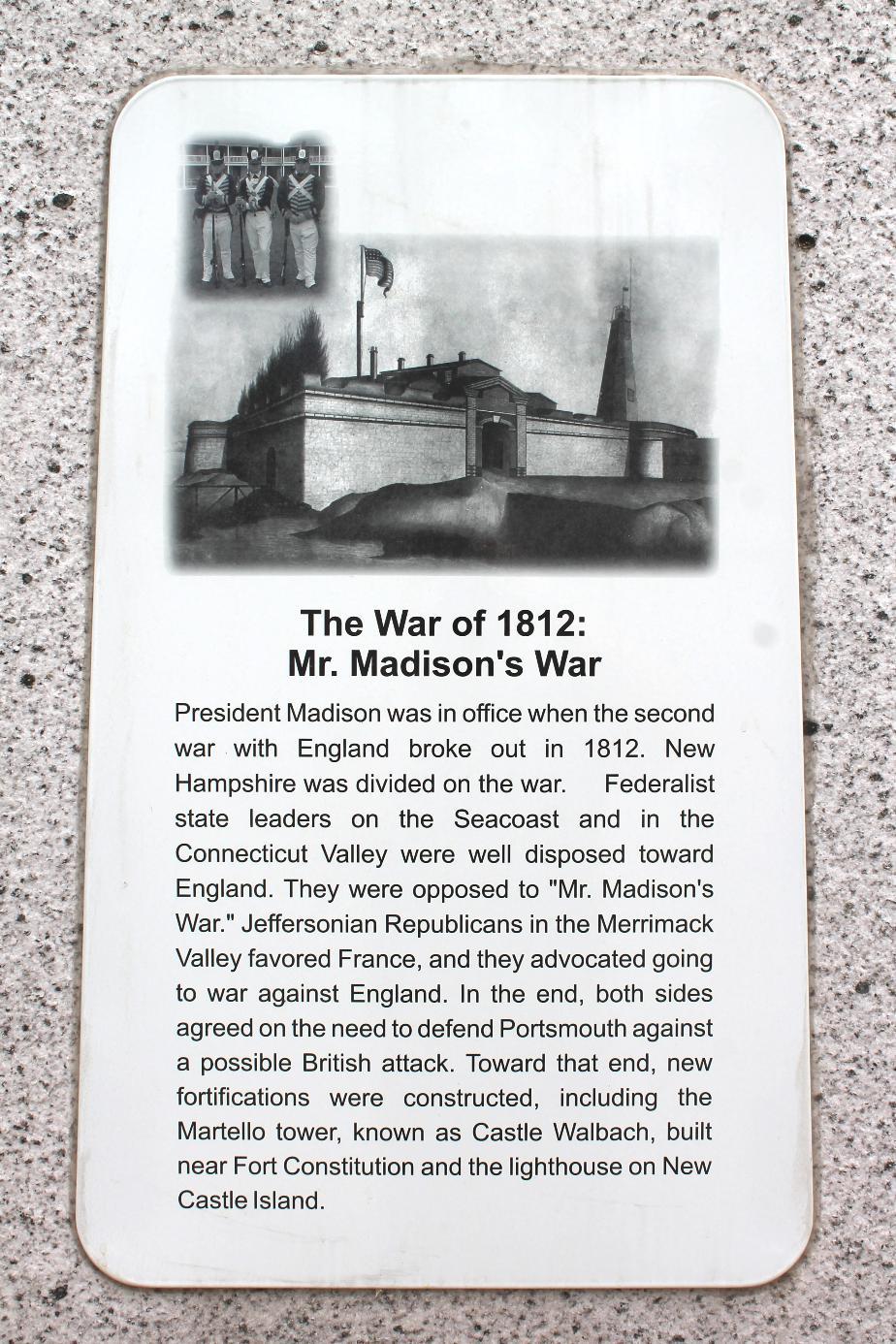 NH State Veterans Cemetery - The War of 1812 - Mr. Madison's War
